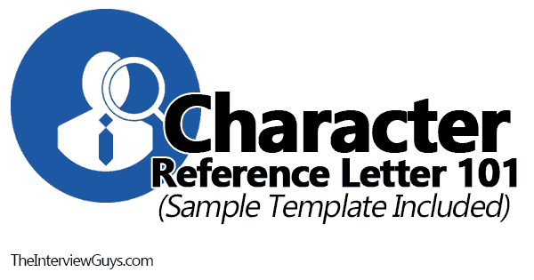 Sample Personal Reference Letter from theinterviewguys.com